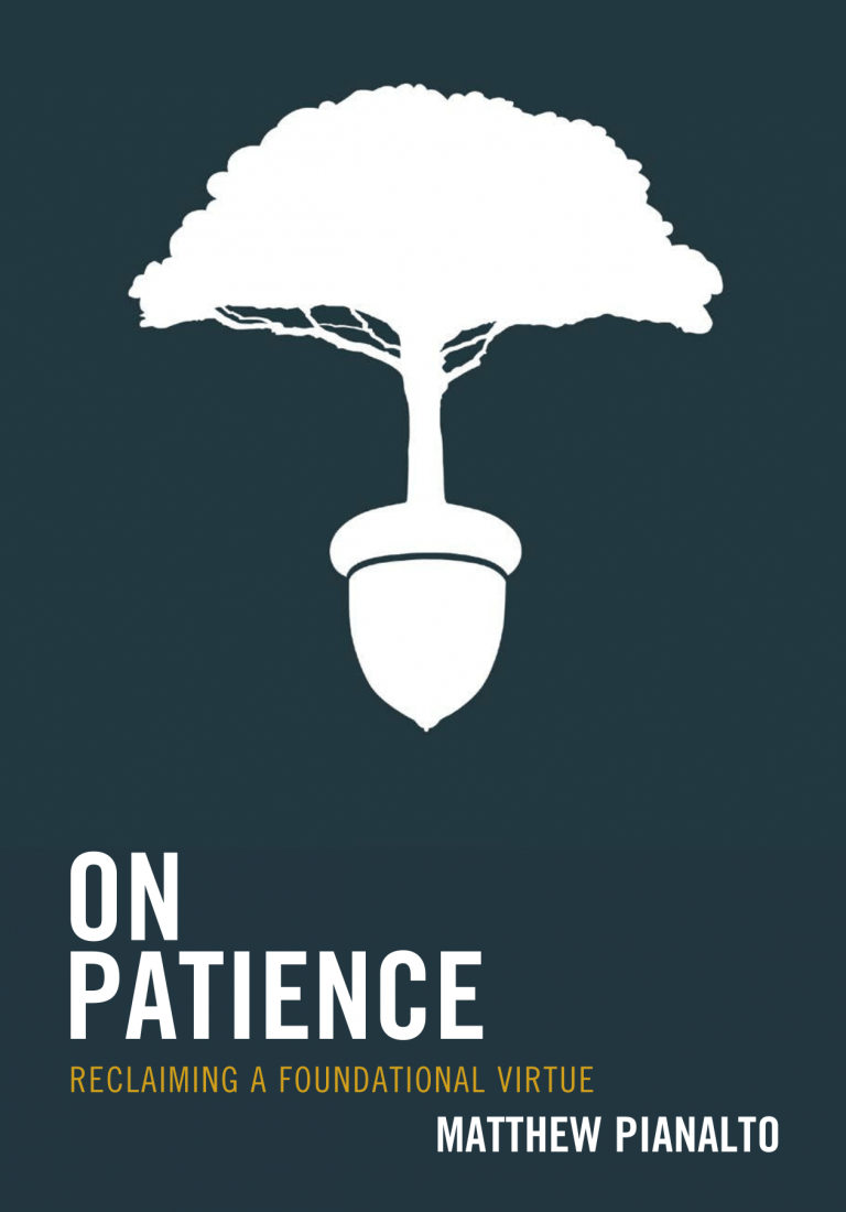 On Patience by Matthew Pianalto