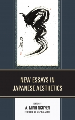 Nguyen - New Essays in Japanes Aesthetics - Front Cover