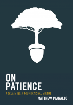 On Patience by Matthew Pianalto Book Cover